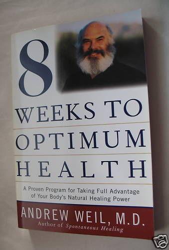 Andrew Weil 8 Weeks to Optimum Health Paperback NM Natural Healing Powers Diet