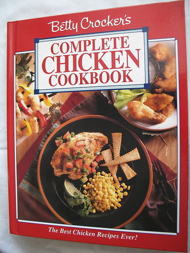 Betty Crocker's Complete Chicken Cookbook Hardcover First Edition General Mills