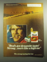 1979 Real Cigarettes Ad - Real's got dynamite taste! Strong.. More like ... - $14.99