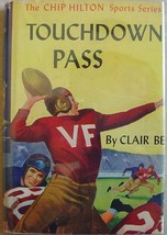 Chip Hilton sports story #1 TOUCHDOWN PASS Clair Bee HCDJ G&D - $8.99