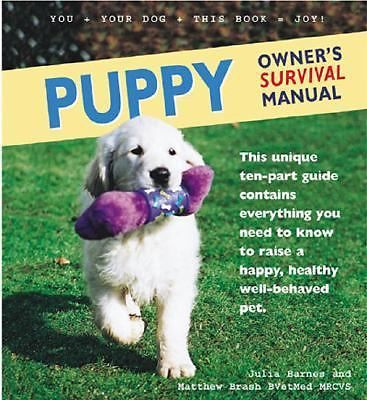 Puppy Owners Survival Manual 10 Part Guide Hardcover Spiral Bound 1st Edition