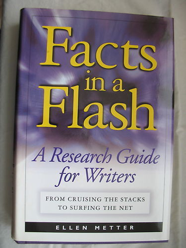 Facts in A Flash Research Guide for Writers Ellen Metter Hardcover