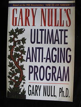 Gary Null Ultimate Anti-Aging Program PBS Paperback How to Live Forever Like New image 1