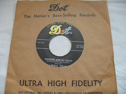 Louis Prima 45 RPM Dot Record Wonderland By Night Hi Fi #16151 Ol Man Mose