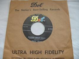Louis Prima 45 RPM Dot Record Wonderland By Night Hi Fi #16151 Ol Man Mose image 1