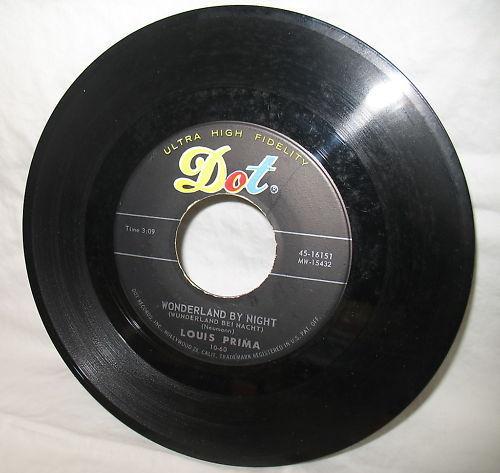 Louis Prima 45 RPM Dot Record Wonderland By Night Hi Fi #16151 Ol Man Mose image 4