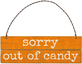 PBK Halloween Decor - Prim Barn Slat Sign Out of Candy - $9.85