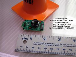 "Samsung 50"" UN50EH5300FXZA CH01 BN96-22413M (BN41-01840C) P-Jog Switch & IR Sens - $12.95"