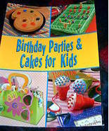 Birthday Parties And Cakes for Kids Cookbook - $5.50