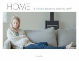 Home: 18 Knittable Projects to Keep You Comfy...Author: Pam Allen (paper... - $13.00