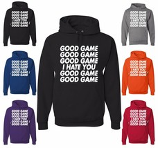 Good Game I Hate You Good Game Hoodie Funny Sports Team Ball College Swe... - $18.32+