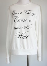 "Forever 21 ""Good things come to those who Wait"" cream top super soft Siz... - $14.84"