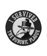 I survived The Bubonic Plague  (patch) - $9.00