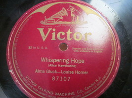 "10"" 78 rpm RECORD VICTOR 87107 ALMA GLUCK LOUISE HOMER WHISPERING HOPE 1... - $9.99"