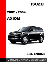 ISUZU AXIOM 2002 - 2004 OEM FACTORY SERVICE REPAIR MANUAL IN FAST PDF DO... - $14.95