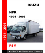 ISUZU NPR 1994 - 2003 OEM FACTORY SERVICE REPAIR MANUAL IN PDF FOR FAST ... - $14.95