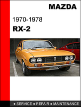 MAZDA RX2 RX-2 1970 - 1978 FACTORY OEM SERVICE REPAIR FSM MANUAL IN PDF ... - $14.95