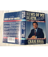 News of My Death Was Greatly Exaggerated by Craig Hall - $4.75