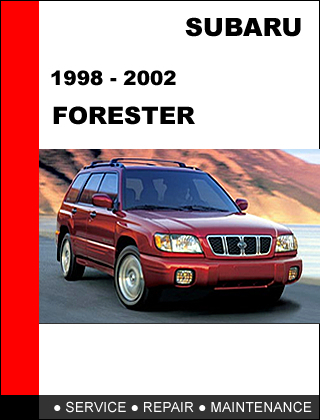 SUBARU FORESTER 1998 - 2002 OEM FACTORY SERVICE REPAIR MANUAL IN PDF DOWNLOAD