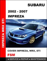 Subaru Impreza 2002   2007 Factory Service Repair Manual In Pdf Fast Download - $14.95