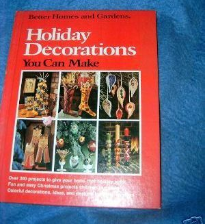 Better Homes & Gardens Holiday Decorations You Can Make