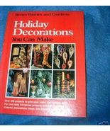 Better Homes & Gardens Holiday Decorations You Can Make - $5.00