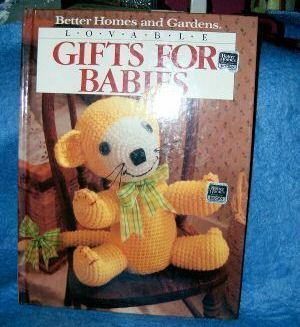 Lovable Gifts for Babies Better Homes & Gardens Crafts  Bonanza