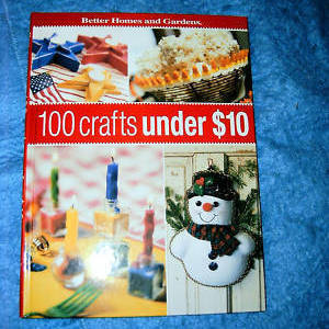 100 Crafts Under 10 Dollars Better Homes & Gardens