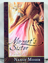 Mozart's Sister by Nancy Moser - $6.00