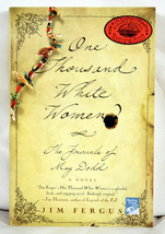 A Thousand White Women by Jim Fergus - $6.00