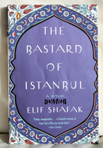 The Bastard of Istanbul by Elif Shafak - $6.00