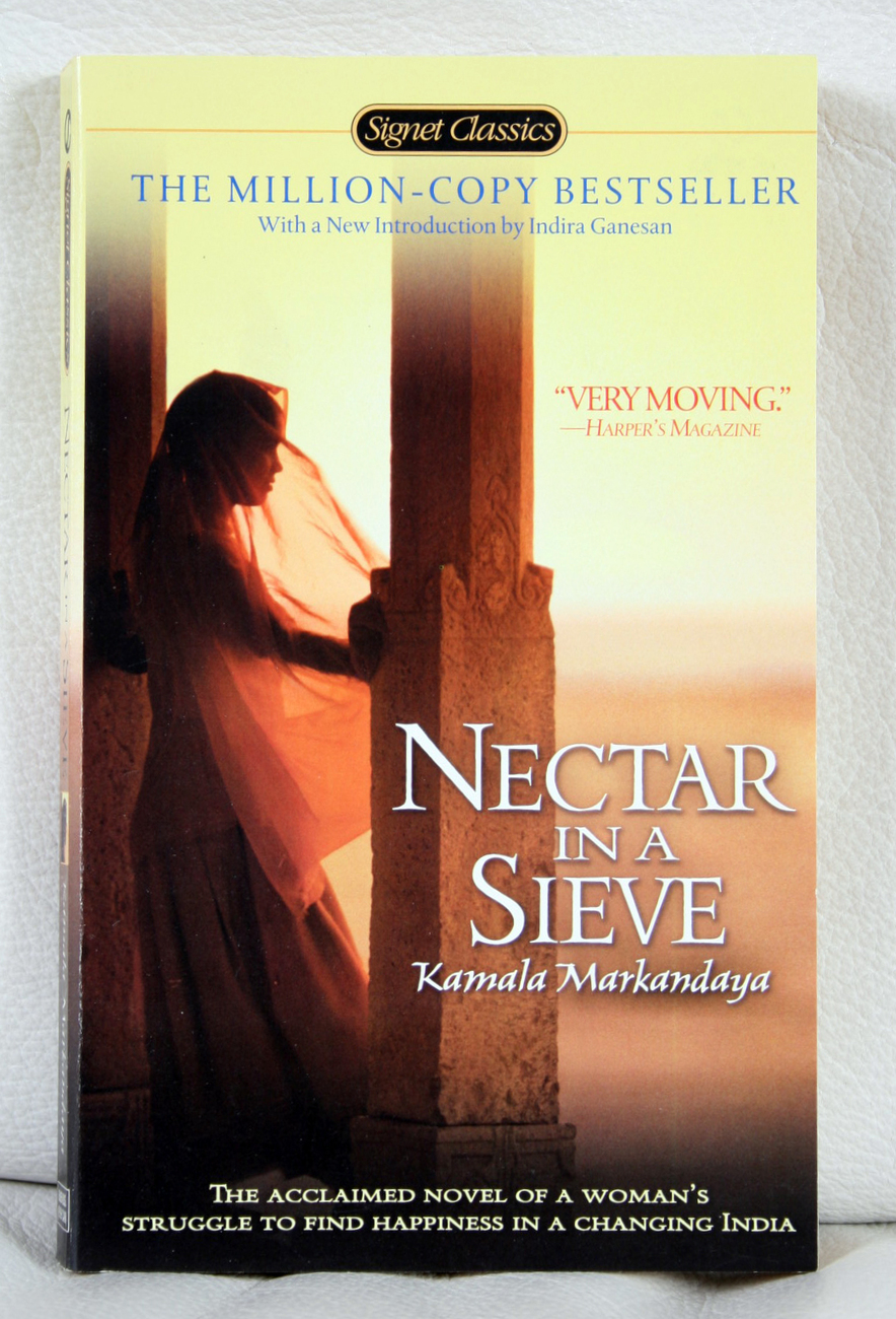 analysis of nectar in a sieve Nectar in a sieve 1 whats the setting of the novel the novel takes place in a village in rural india urbanization and industrialization have just been introduced in the 20th century.