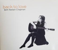Back To Love Beth Nielsen Chapman Digipack Packaging CD - $5.95