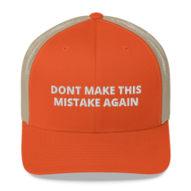 DONT MAKE THIS MISTAKE AGAIN / American hat / dt hat / Trucker Cap image 5