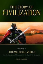The Story of Civilization: Vol. 2 - The Medieval World (Test Book)