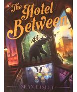 The Hotel Between by Sean Easley - $7.99
