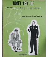 Don't Cry Joe - Sheet Music by George Marshala - $2.50