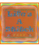 Life's A Stitch cross stitch chart Designs by Lisa - $6.30