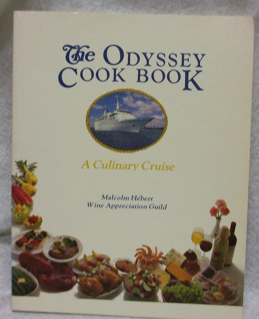 The Odyssey Cook Book by Herbert Malcolm Signed