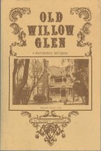 Old Willow Glen [Paperback] [Jan 01, 2000] Giarratana, Elizabeth - $22.56
