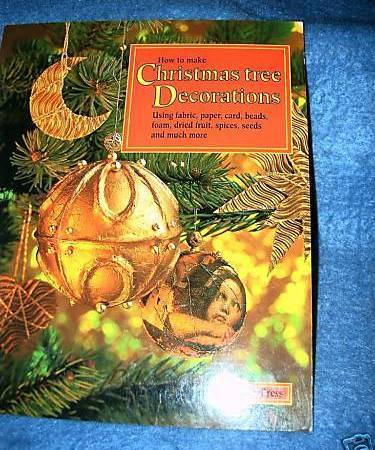 How to Make Christmas Tree Decorations Book