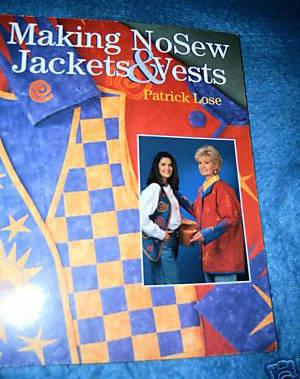 Making No Sew Jackets & Vests by Patrick Lose  Bonanza