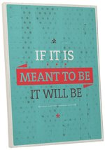 "Pingo World 0107QA0ENB4 ""If It Meant To Be"" Inspirational Motivational Happiness - $43.51"