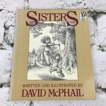 Sisters by David M McPhail Softcover Children's Book - $9.89