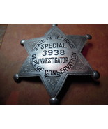 obsolete state of Illinois Department of Conservation investigator badge 1930s - €137,53 EUR