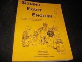 Signing exact English Gerilee Gustason; Donna Pfetzing; Carolyn B. Norris; Esthe image 1