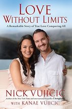 Love Without Limits: A Remarkable Story of True Love Conquering All [Hardcover]  image 2