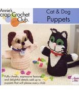 Cat & Dog Puppets Annie's Scrap Crochet PATTERN/Instructions Leaflet NEW - $4.47