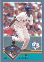 Cliff Floyd ~ 2003 Topps Opening Day #25 ~ Red Sox - $0.20