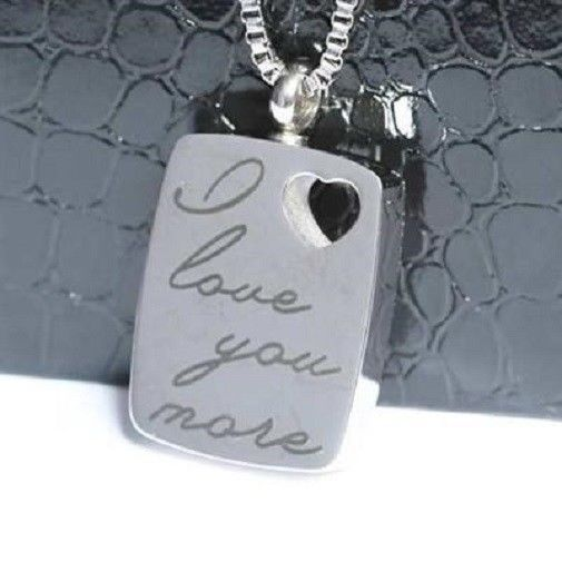 """I Love You More"" Stainless Steel Cremation Urn Pendant w/20-inch Necklace"